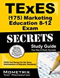 img - for TExES (175) Marketing Education 8-12 Exam Secrets Study Guide: TExES Test Review for the Texas Examinations of Educator Standards book / textbook / text book