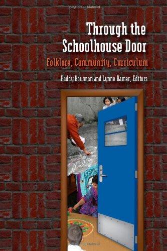 Through the Schoolhouse Door: Folklore, Community,...