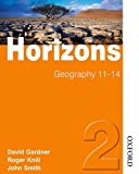 Horizons Geography: Pupil Book 2 (0748790500) by Smith, John