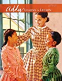 Addy Learns A Lesson (Turtleback School & Library Binding Edition) (American Girls Collection: Addy 1864) (0785710930) by Porter, Connie