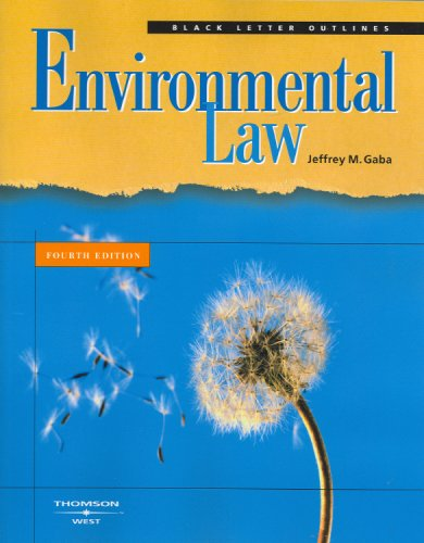 Black Letter Outline on Environmental Law (Black Letter Outlines)