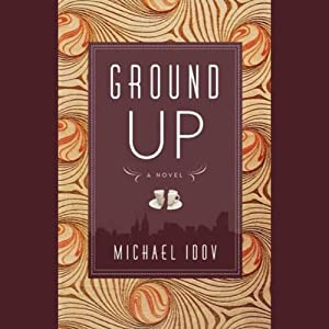 Ground Up | [Michael Idov]