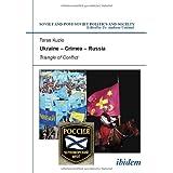 "Ukraine - Crimea - Russia: Triangle of Conflictvon ""Andreas Umland"""