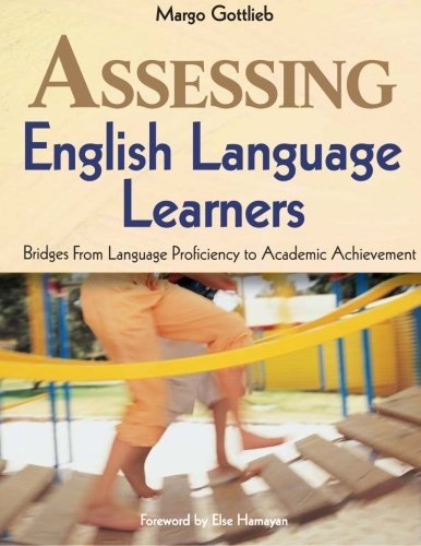 Assessing English Language Learners: Bridges From...