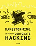 Makestorming: Le guide du corporate h...