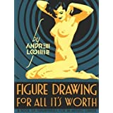 Figure Drawing for All it's Worth by Andrew Loomis Facsimile Edition (2011)