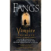 Fangs: The Vampire Archives, Volume 2 | [Otto Penzler (editor), Kim Newman (foreword), Clive Barker, Anne Rice, Arthur Conan Doyle]