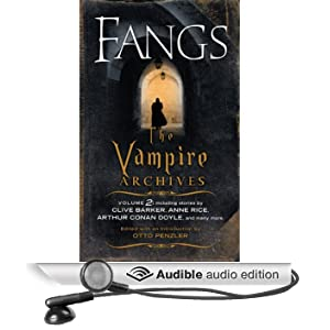Fangs: The Vampire Archives, Volume 2 (Unabridged)