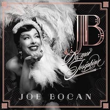 Joe Bocan – Dis-moi Joséphine