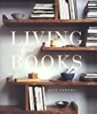 Living With Books (1579590241) by Alan Powers