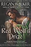 The Red Wolfs Prize (Medieval Warriors Book 1)