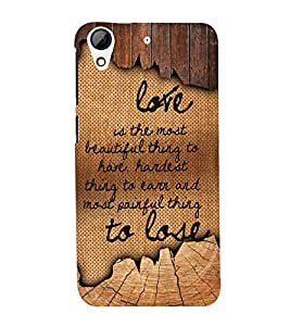 Love Is The Most Beautiful 3D Hard Polycarbonate Designer Back Case Cover for HTC Desire 626 G::HTC Desire 626G Plus::HTC Desire 626G+