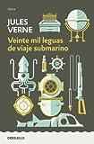 Veinte mil leguas de viaje sub (Debolsillo Clasica) (Spanish Edition)