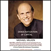 Democratization of Capital | [Michael Milken]