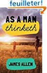As a man thinketh: 7 simple steps to...