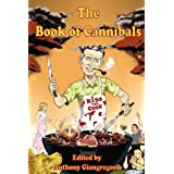 The Book of Cannibalsby Anthony Giangregorio