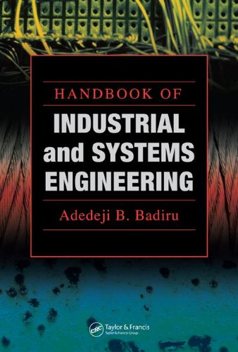 Handbook of Industrial and Systems Engineering (Industrial Innovation)