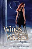 Wings of the Wicked (Angelfire Trilogy)