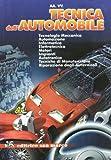 Automobile Best Deals - Tecnica dell'automobile. Con espansione online. Per gli Ist. professionali per l'industria e l'artigianato