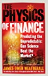 The Physics of Finance: Predicting th...