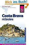Reise Know-How Costa Brava  mit Barce...