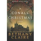 A Conall Christmas: A Novella (Morna's Legacy Series) ~ Bethany Claire