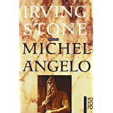 """Michelangelo: Biographischer Romanvon """"Irving Stone"""""""