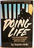 img - for Doing Life by Stephen Bello (1982-05-03) book / textbook / text book