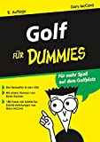 Golf für Dummies. Für mehr Spaß auf dem Golfplatz
