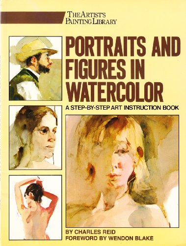 Portraits and Figures in Watercolour (Artists Library)
