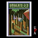 Six Walks in the Fictional Woods | Umberto Eco