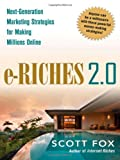 img - for e-Riches 2.0: Next-Generation Marketing Strategies for Making Millions Online book / textbook / text book