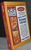 Top Seret Recipes: Super Secret Resturant Collection (Top Secret Recipes) (Top Secret Recipes)