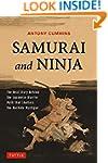 Samurai and Ninja: The Real Story Beh...
