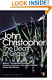 Modern Classics the Death of Grass