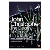 The Death of Grass (Penguin Modern Classics)by John Christopher