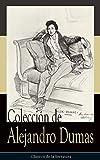 Colecci�n de Alejandro Dumas: Cl�sicos de la literatura