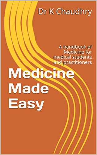 Medicine Made Easy: A handbook of Medicine for medical students and practitioners (Medicare Made Easy compare prices)