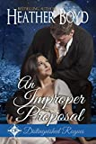 An Improper Proposal (The Distinguished Rogues Book 6)
