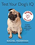 img - for Test Your Dog's IQ Genius Edition: Confirm Your Dog s Undiscovered Genius! book / textbook / text book