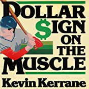 Dollar Sign on the Muscle: The World of Baseball Scouting Audiobook