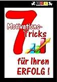 7 Motivations-Tricks für Ihren Erfolg TOP KAUF