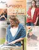 Tunisian Cables to Crochet: Learn to Crochet Tunisian Cables That Look Handknit