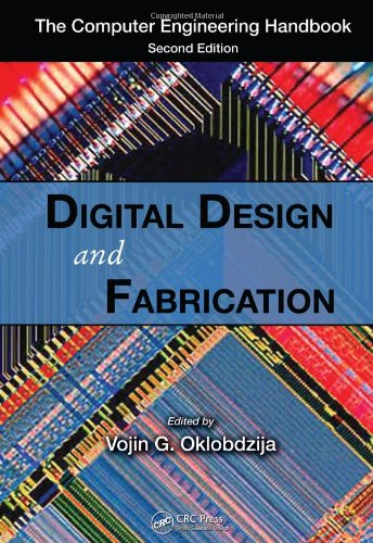 Digital Design and Fabrication  (Computer Engineering Handbook)