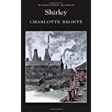 Shirley (Wordsworth Classics)by Charlotte Bronte