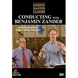 London Master Classes: Conducting With Benjamin Zander