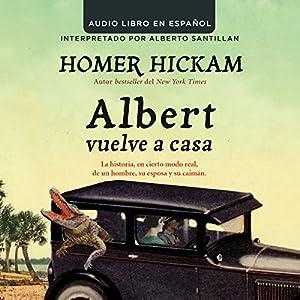 Albert Vuelve a Casa [Carrying Albert Home] Audiobook