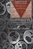 Lost Intimacies (Gender, Sexuality, and Culture)