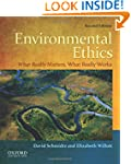 Environmental Ethics: What Really Mat...