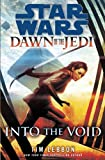 Star Wars: Dawn of the Jedi, Into the Void (0345541936) by Lebbon, Tim